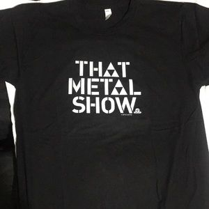 That Metal Show Shirt